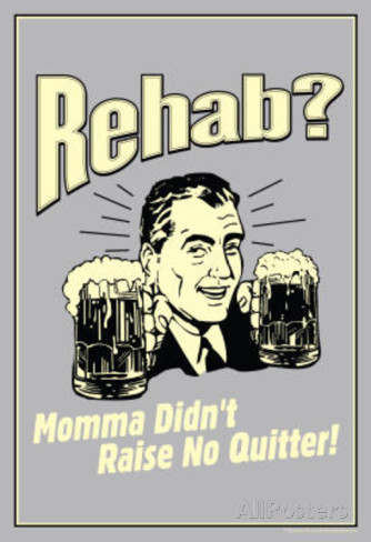 rehab-momma-didn-t-raise-no-quitter-funny-retro-poster